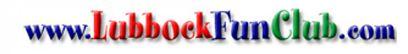www.LubbockFunClub.com